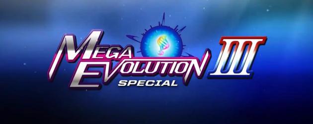 פוקימון התפתחות מגה ספיישל / Pokemon Mega Evolution Special – חלק 3